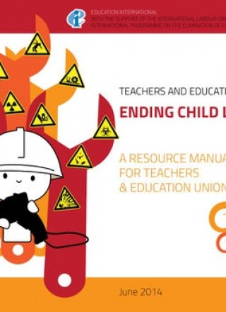 ENDING CHILD LABOUR  A resource manual for teachers and education unions